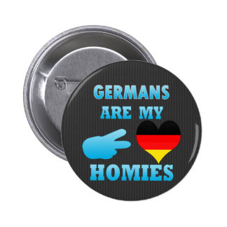 Germans are my Homies Button