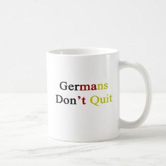 Germans Don t Quit Coffee Mug