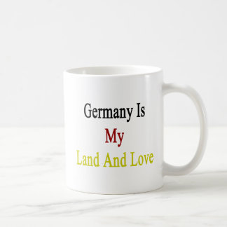 Germany Is My Land And Love Basic White Mug