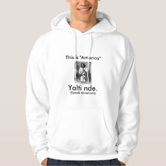 Geromino says: This is America, Speak American Hoodie