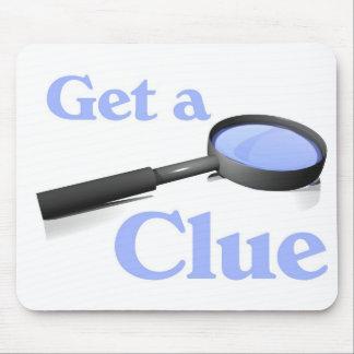 Get a Clue Mouse Mat