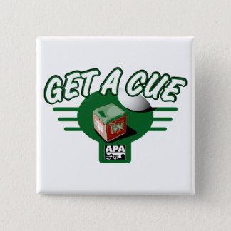 Get A Cue 15 Cm Square Badge