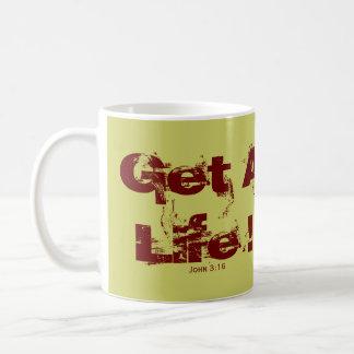 Get A Life ! Basic White Mug