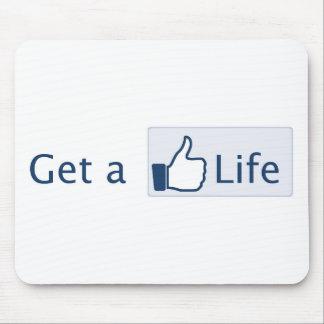 Get a Life Mousemats