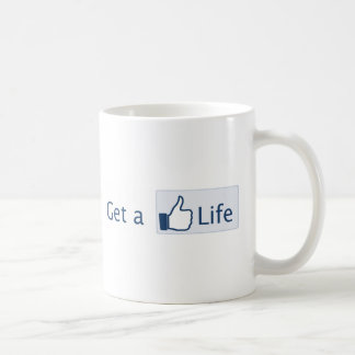 Get a Life Mug