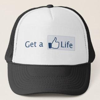 Get a Life Trucker Hat
