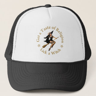 Get a Taste of Religion - Lick a Witch Cap
