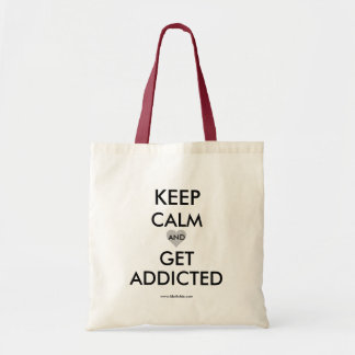 Get Addicted Tote Bag