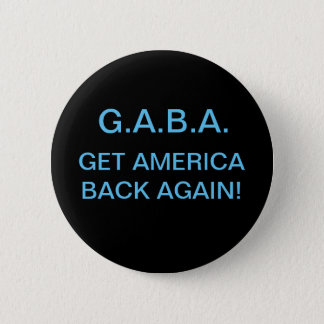 """GET AMERICA BACK AGAIN!"" PIN"