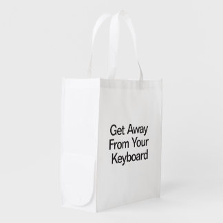 Get Away From Your Keyboard Reusable Grocery Bag