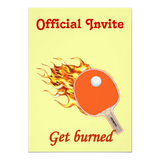 Get Burned Flaming Ping Pong 13 Cm X 18 Cm Invitation Card