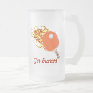 Get Burned Flaming Ping Pong Frosted Glass Mug