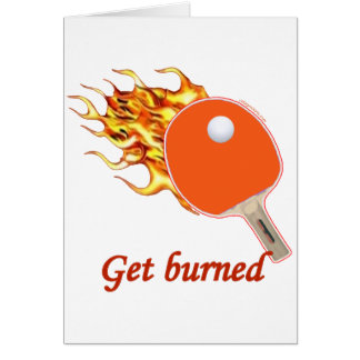 Get Burned Flaming Ping Pong Note Card