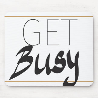 Get busy mouse pad