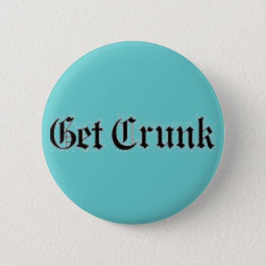 get crunk button