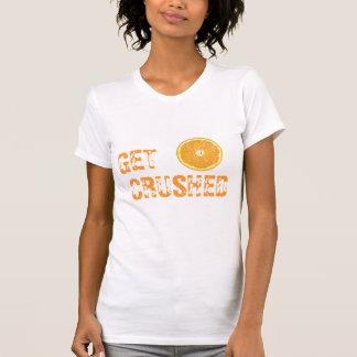 Get Crushed T-Shirt