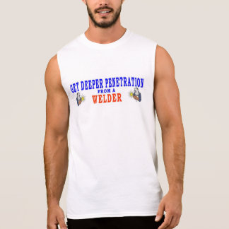 GET DEEPER PENETRATION FROM A WELDER SLEEVELESS SHIRT
