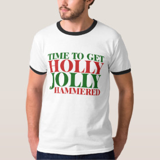 Get holly jolly hammered for xmas T-Shirt