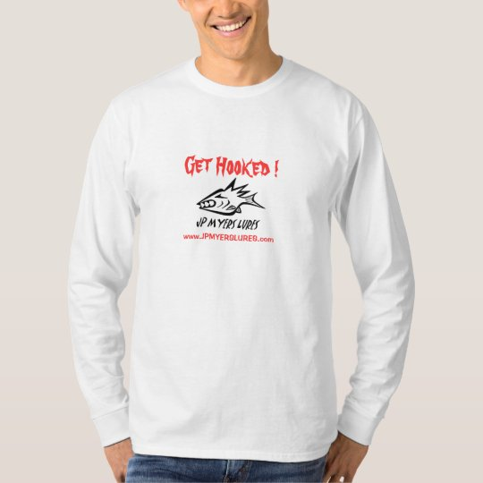 Get Hooked !, JP MYERS LURES Long Sleeve