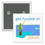Get hooked on Jesus fisherman Pin
