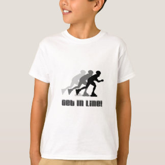 Get in Line T-Shirt