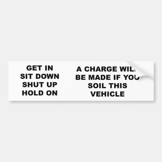get_in_sit_down bumper sticker