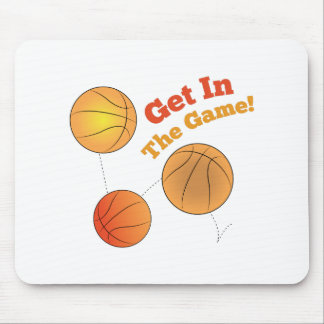 Get In The Game! Mouse Pad