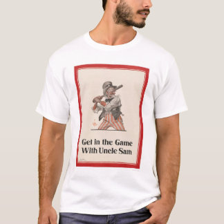 Get in the Game with Uncle Sam T-Shirt