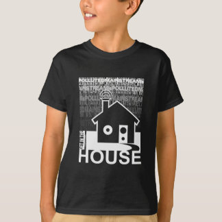 Get in the House Music T Shirts