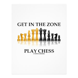Get In The Zone Play Chess Full Color Flyer