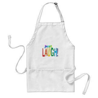 Get Inspired ~ Just Laugh! Standard Apron