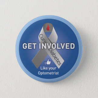 Get Involved-Help Cure Diabetes 6 Cm Round Badge