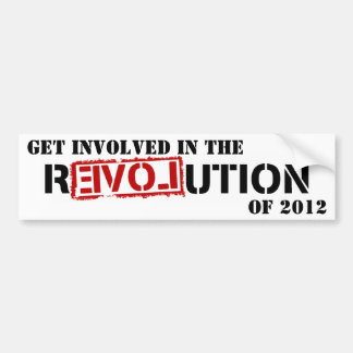 GET INVOLVED IN THE REVOLUTION OF 2012 BUMPER STICKER