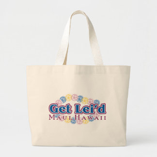 Get Lei'd - Maui, Hawaii Tote Bags