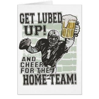 Get Lubed Up Football Greeting Card