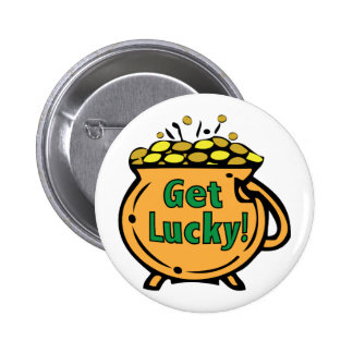 Get Lucky 6 Cm Round Badge