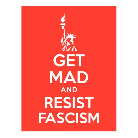 Get Mad And Resist Fascism Postcard