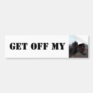 Get off my Donkey! Bumper Sticker