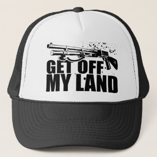 Get Off My Land Trucker Hat