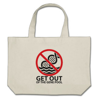 Get Out of the Gene Pool Canvas Bags