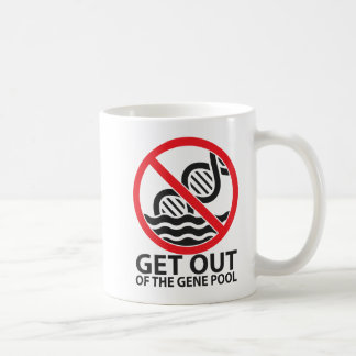 Get Out of the Gene Pool Mugs