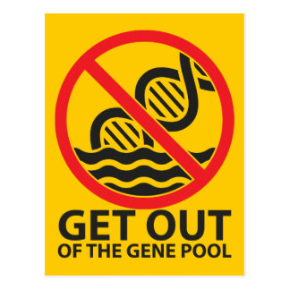 Get Out of the Gene Pool Postcard