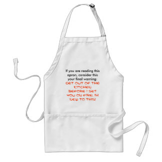 GET OUT OF THE KITCHEN.. STANDARD APRON