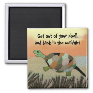 Get out of your shell square magnet