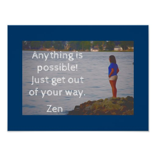 Get out of your way -- Zen art print -quote