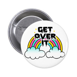 Get Over It 6 Cm Round Badge