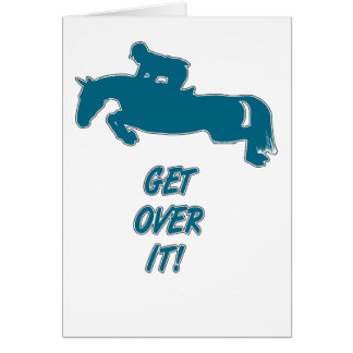 Get Over It Horse Card
