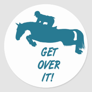 Get Over It Horse Round Sticker