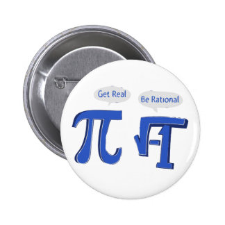 Get Real Be Rational 6 Cm Round Badge