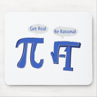Get Real Be Rational Mouse Mat